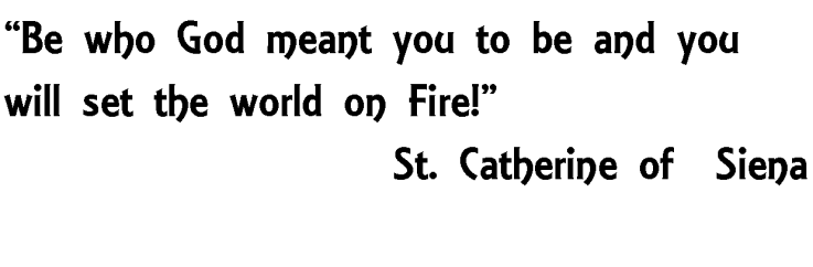 St Catherine quote